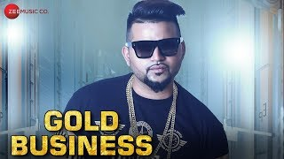 Gold Business Song Lyrics
