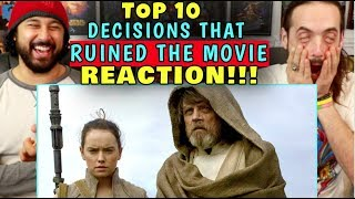 TOP 10 Decisions That RUINED The Movie - REACTION!!! by The Reel Rejects