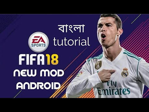 FIFA 2014 MOD 2018 ANDROID | HIGHLY COMPRESSED | BANGLA TUTORIAL/GAMEPLAY