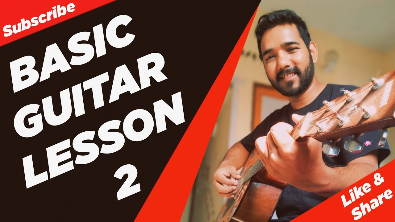 Basic Guitar Lesson 2 for Beginners in (Hindi) by