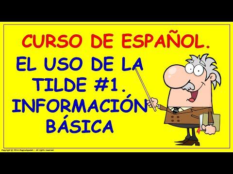 El uso de la tilde en español / Reglas de acentuación (1)