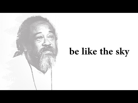 Mooji Video: Be Like the Sky and Detach From Everything