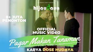 Video Hijau Daun - Pagar Makan Tanaman ( Official Video Clip ) MP3, 3GP, MP4, WEBM, AVI, FLV Februari 2019