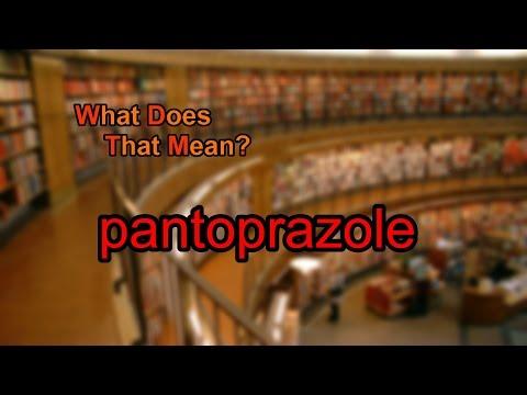 What does pantoprazole mean?