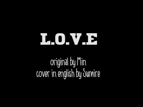 L.O.V.E (Min) English Cover by Sumire