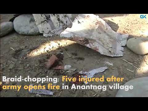 Braid-chopping: Five injured after army opens fire in Anantnag village