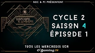 Donjons & Jambons - Cycle 2 - S04E01 - 24/02/16