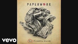 Thumbnail for T.I. ft. Pharrell Williams — Paperwork