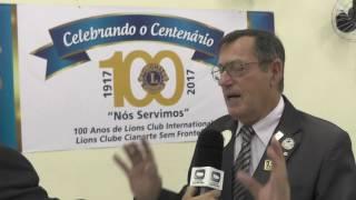 CELEBRAÇÃO DO CENTENÁRIO LIONS CLUBE SEM FRONTEIRA