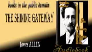 The Shining Gateway James ALLEN audiobook