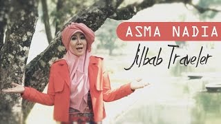 Nonton Asma Nadia   Jilbab Traveler  Official Video Music  Film Subtitle Indonesia Streaming Movie Download
