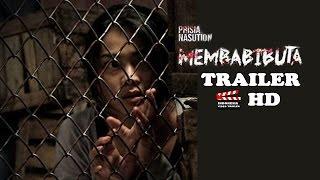 Video MEMBABI BUTA MOVIE TRAILER MP3, 3GP, MP4, WEBM, AVI, FLV Mei 2017