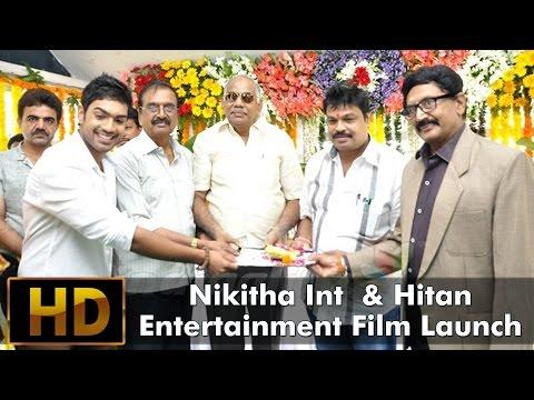Nikitha Int  & Hitan Entertainment Film Launch