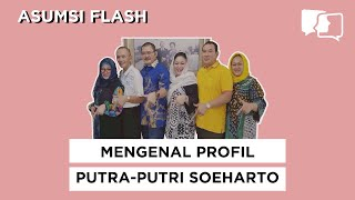 Video MENGENAL PROFIL PUTRA-PUTRI SOEHARTO - Asumsi Flash MP3, 3GP, MP4, WEBM, AVI, FLV November 2018