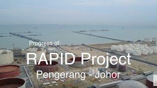 Petronas RAPID Project at Pengerang Johor - 27.05.2017
