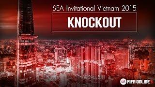 [ KNOCKOUT ] FIFA ONLINE 3 SEA Invitational Vietnam 2015, fifa online 3, fo3, video fifa online 3