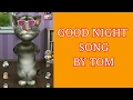 funny Good night videos  Good night sweet dreams song  Song Tom  Tom funny videos  Tom the cat  waptubes