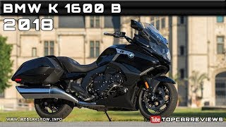 4. 2018 BMW K 1600 B Review Rendered Price Specs Release Date
