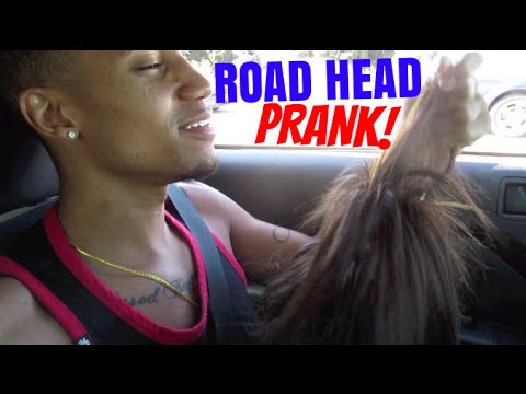 Road Head Prank!