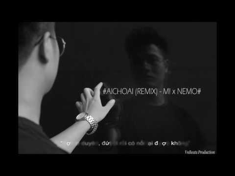 #AICHOAI - M! ft. NEMO# | Lyric Video | Vnbeats - Thời lượng: 3 phút, 53 giây.