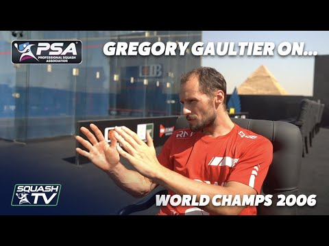Squash: Gregory Gaultier On His Heartbreaking 2006 World Champs Defeat