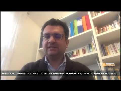 TG BASSANO | 29/03/2020 | RUCCO A CONTE: «VENGA NEI TERRITORI, LE RISORSE DEVONO ESSERE ALTRE»