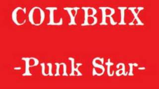Download Lagu COLYBRIX - Punk Star Mp3