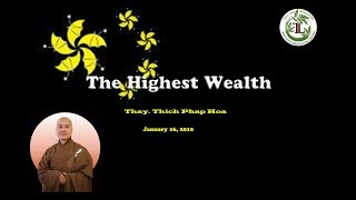 The Highest Wealth - Thay. Thich Phap Hoa (Jan 16, 2010)