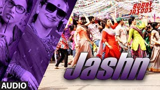 Nonton Bobby Jasoos  Jashn Full Audio Song   Vidya Balan   Shreya Ghosal Film Subtitle Indonesia Streaming Movie Download