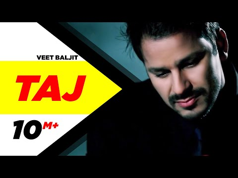 Taj | Veet Baljit | Reel Purani Reejh | Full Official Music Video