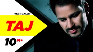 Video Taj | Veet Baljit | Reel Purani Reejh | Full Official Music Video MP3, 3GP, MP4, WEBM, AVI, FLV September 2018