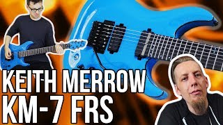 Get the Schecter Keith Merrow KM-7 FR S: http://bit.ly/2uRfLgV ➤ And for my European/International friends: ...