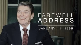 President Reagan's Farewell Address  to the Nation — 1/11/89