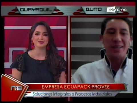 Empresa Ecuapack provee soluciones integrales a procesos industriales