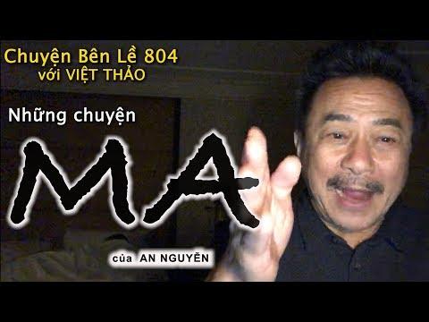 MC VIỆT THẢO- CBL(804)-NHỮNG CHUYỆN MA  của AN NGUYỄN- February 18, 2019 - Thời lượng: 1 giờ.