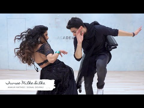Tumse Milke Dilka Jo Haal | Ankur Rathee & Sonal Devraj | Bollywood Dance