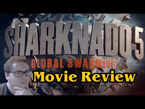 Sharknado 5: Global Swarming (2017) Full Movie Review