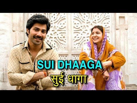 SUI DHAAGA First Look Anushka Sharma And Varun Dha