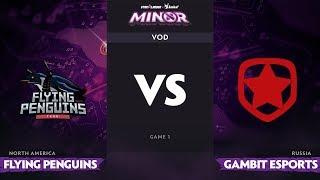 [RU] Flying Penguins vs Gambit Esports, Game 1, StarLadder ImbaTV Dota 2 Minor Playoff
