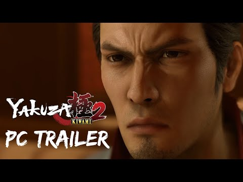 PC Trailer de Yakuza: Kiwami 2