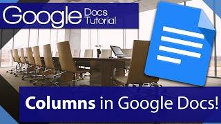 #11 [구글문서] Add columns to a Google Doc Today! (영문)