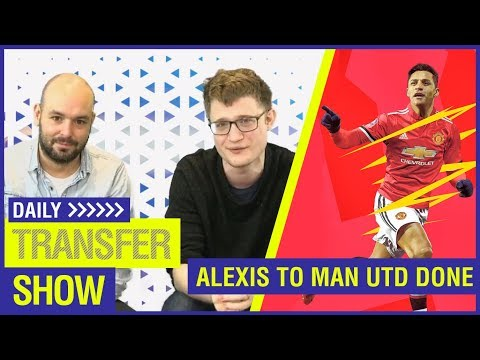 Video: ALEXIS TO MAN UTD DONE + MALCOM'S £44M MOVE