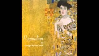 Pygmalion (FULL Audiobook)