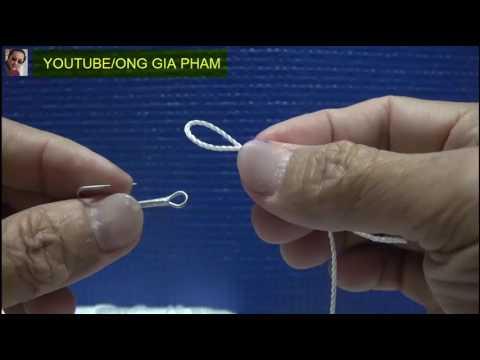 5 Gút Cơ Bản Nhất (Top 5  Fishing Knots for hooks) - Thời lượng: 9:46.