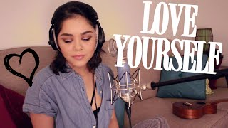Love Yourself - Justin Bieber  Alyssa Bernal