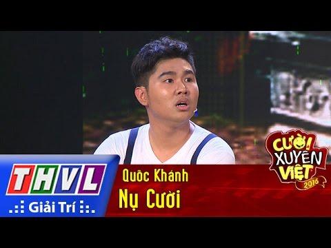 Nụ cười – Quốc Khánh - Cười xuyên Việt 2016 Tập 1