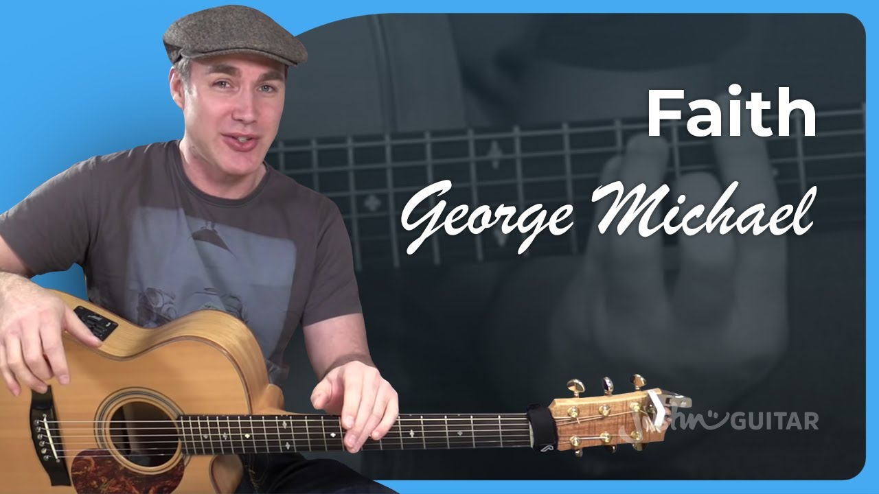 How To Play Faith by George Michael – Guitar Lesson Tutorial Acoustic