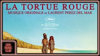Nonton La Tortue Rouge  Musique Du Film Par Laurent Perez Del Mar  Film Subtitle Indonesia Streaming Movie Download