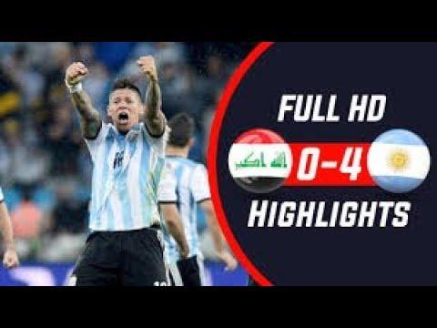 Argentina VS Iraq Highlights 2018 (4-0)