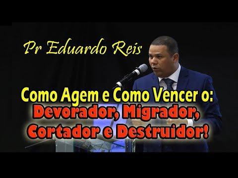 Pr Eduardo Reis - Devorador, Migrador, Cortador e Destruidor!